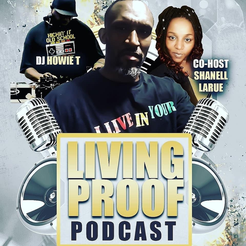 Let Em Know Featured On The Living Proof Podcast